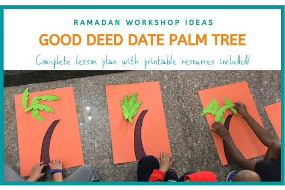 Ramadan Workshop Ideas: Good deed date palm tree
