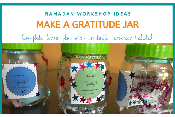 Ramadan Workshop Series: Make a Gratitude Jar