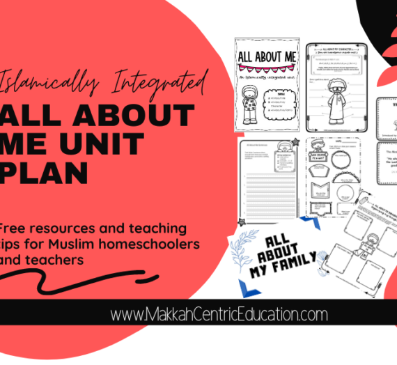 All About Me -An Islamically Integrated Unit Plan
